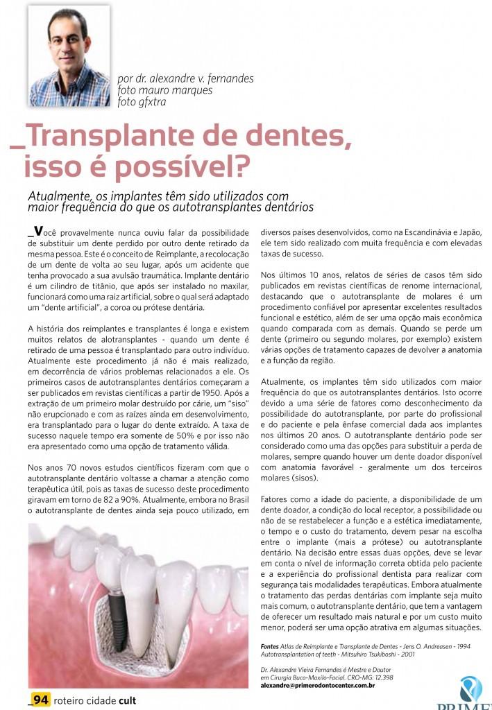 Cult 85 – Transplantes de dentes, isso é possível?